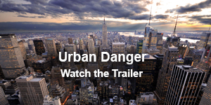 Urban Danger Trailer